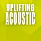 Uplifting & Inspiring Pop Acoustic