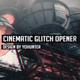 Cinematic Glitch Opener - VideoHive Item for Sale