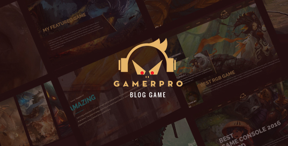 GAMERPRO - Fantastic Blog PSD Template for GAME SITES