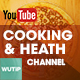 5 Cooking & Health Chanel-Youtube Banners Template - GraphicRiver Item for Sale