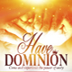 Have Dominion - GraphicRiver Item for Sale