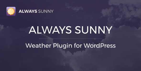 Always Sunny Plugin - WordPress Weather Widget and Shortcode