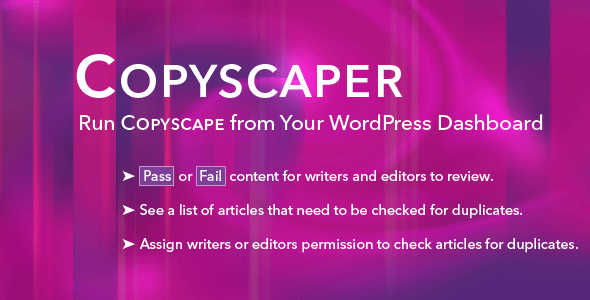 Copyscaper - Run Your Posts Through Copyscape Directly in Your WordPress Dashboard