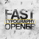 Fast Typography Opener - VideoHive Item for Sale