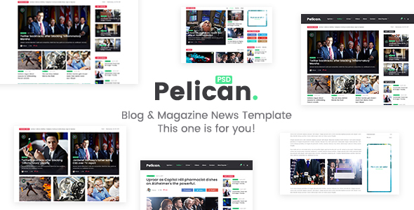 Pelican - Magazine & Personal Blog PSD Template