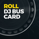 Roll - DJ Business Card PSD Template - GraphicRiver Item for Sale