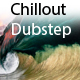 Chillout Dubstep