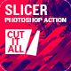 Slicer Photoshop Action - GraphicRiver Item for Sale