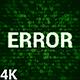 Error 4K (2 in 1) - VideoHive Item for Sale