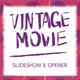 Vintage Movie — Opener & Slideshow - VideoHive Item for Sale