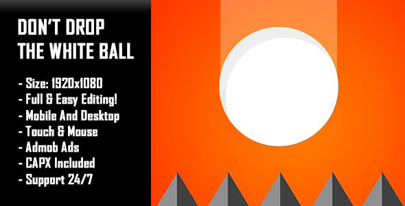 Don't Drop The White Ball - HTML5 Game + Mobile Version! (Construct-2 CAPX)