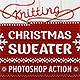 Knitted Christmas Sweater - Photoshop Actions - GraphicRiver Item for Sale