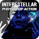 Interestellar Photoshop Action - GraphicRiver Item for Sale