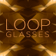 Loop Glasses Background - VideoHive Item for Sale