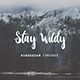 Stay Wildy - GraphicRiver Item for Sale