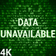 Data Unavailable 4K (2 in 1) - VideoHive Item for Sale