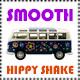 Smooth Hippy Shake