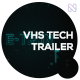 VHS Technology Trailer - VideoHive Item for Sale