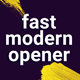 Fast Modern Opener - VideoHive Item for Sale