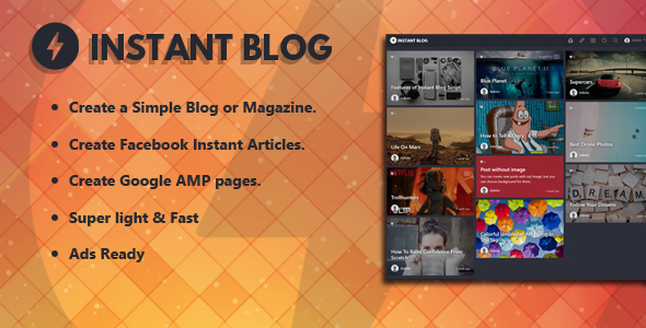 Instant Blog - Facebook Instant Articles & Google AMP supported php script Download