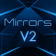 Mirrors V2 - VideoHive Item for Sale
