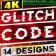 Glitch Code - VideoHive Item for Sale