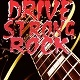Drive & Strong Rock