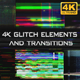 4K Glitch Elements and Transitions - VideoHive Item for Sale