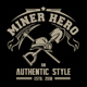 Miner Hero T-Shirt Template - GraphicRiver Item for Sale