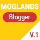 Mogtemplates - MogLands Template For Blogger - 2 Styles - ThemeForest Item for Sale