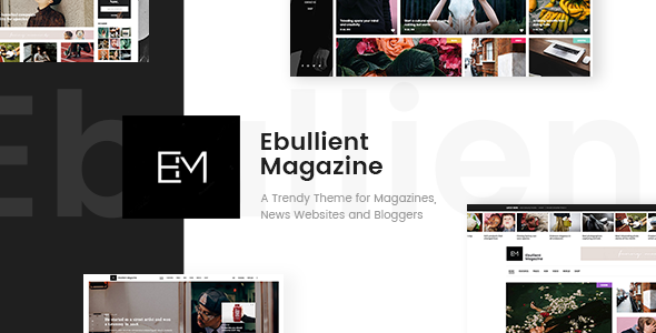 Ebullient - Magazine & News Theme