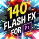 140 Flash FX Premiere - VideoHive Item for Sale