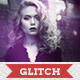 Glitch Effect PSD Template - GraphicRiver Item for Sale