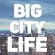 Big City Life // Urban Promo - VideoHive Item for Sale