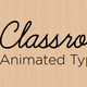 Classroom Animated Font - VideoHive Item for Sale