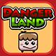 Danger Land - CodeCanyon Item for Sale
