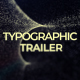 Typographic Trailer - VideoHive Item for Sale