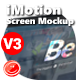 iMotion Screen Mockup - VideoHive Item for Sale