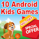 Kids Best 10 Mega Games - Game For Kids - Android Studio - Ready For Publish
