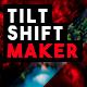Tilt-Shift Maker
