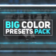 Big Color Presets Pack - VideoHive Item for Sale