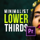 Minimalistic Lower Thirds for Premiere - VideoHive Item for Sale