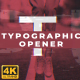 Typographic Opener 4K - VideoHive Item for Sale