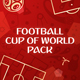 Football (Soccer) Cup of World Pack - VideoHive Item for Sale