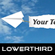 Paper Plane Lower Thirds - VideoHive Item for Sale