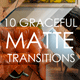 10 Graceful Matte Transitions - VideoHive Item for Sale