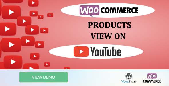 WooCommerce Products View on Youtube