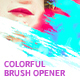 Colorful Brush Opener - VideoHive Item for Sale