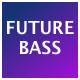 Pop Uplifting Future Bass