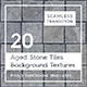 20 Aged Stone Tiles Backgrounds - 3DOcean Item for Sale